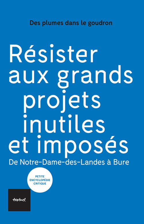 RESISTER AUX GRANDS PROJETS INUTILES ET IMPOSES