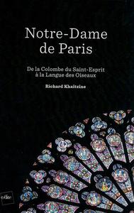 NOTRE-DAME DE PARIS : DE LA COLOMBE DU SAINT-ESPRIT A LA LANGUE DES OISEAUX