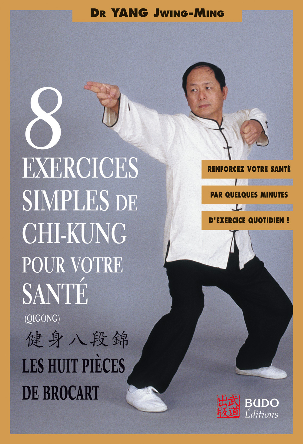 8 EXERCICES SIMPLES DE CHI-KUNG