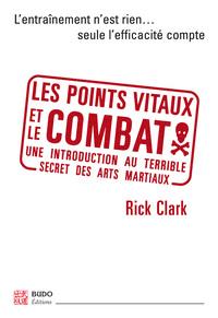 POINTS VITAUX ET LE COMBAT (LES)