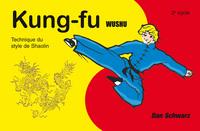 KUNG-FU WUSHU DEUXIEME CYCLE