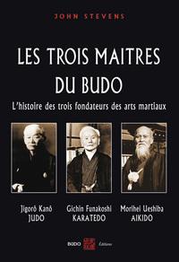 TROIS MAITRES DU BUDO (LES)