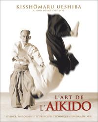 ART DE L'AIKIDO (L')
