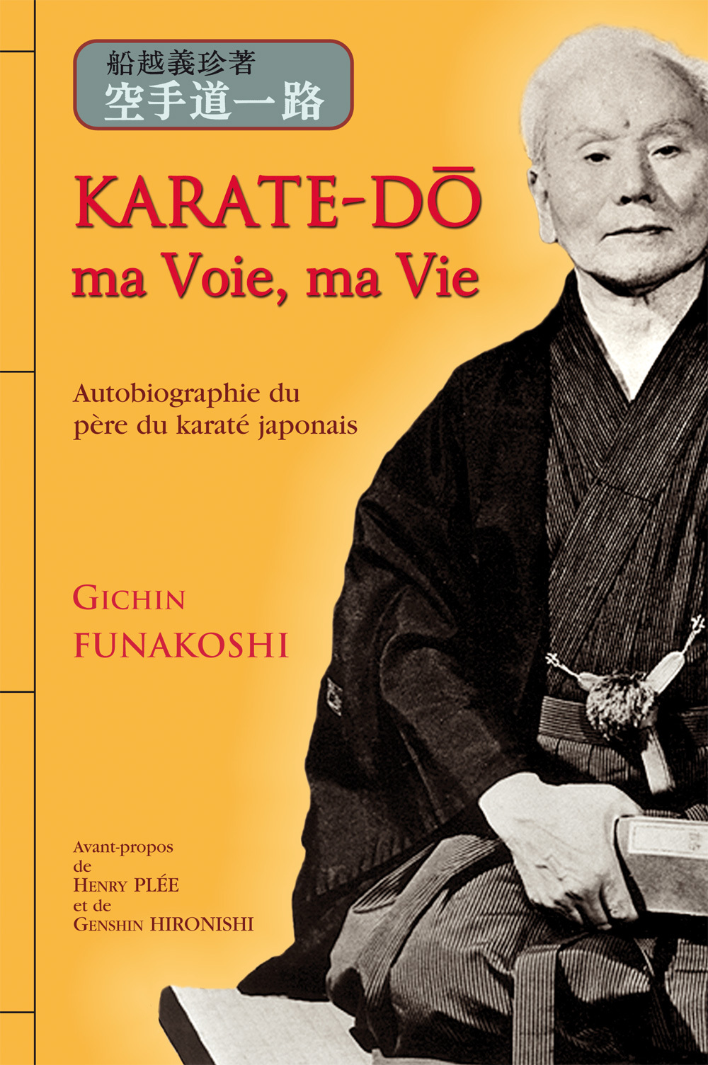 KARATE-DO MA VOIE - MA VIE