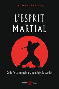 ESPRIT MARTIAL (L')