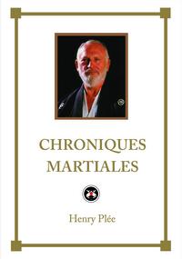 CHRONIQUES MARTIALES (EDITION DE LUXE)