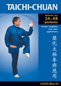 TAICHI-CHUAN METHODES DES 24 ET 48 POSTURES