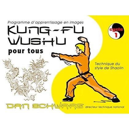 KUNG-FU WUSHU POUR TOUS TOME 1