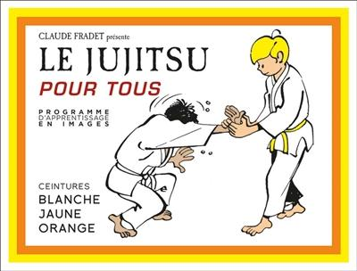 JUJITSU POUR TOUS TOME 1 (LE)