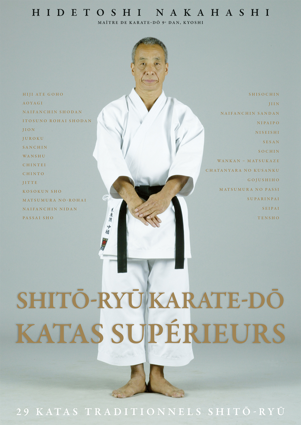 SHITO-RYU KARATE-DO KATAS SUPERIEURS
