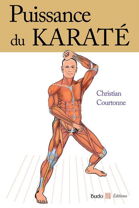 PUISSANCE DU KARATE (LA)