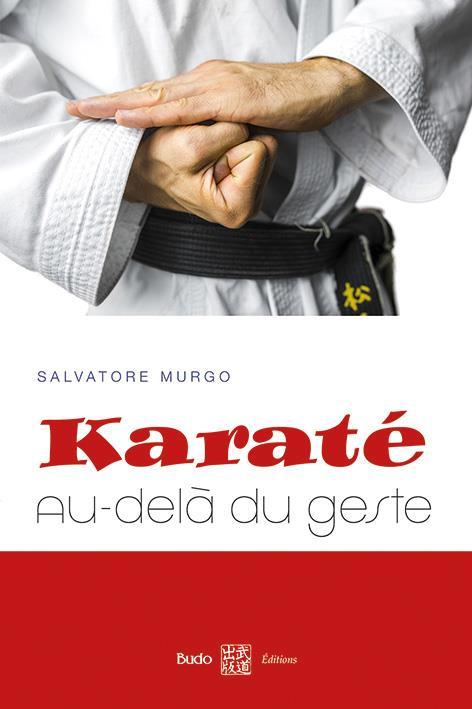 KARATE AU-DELA DU GESTE