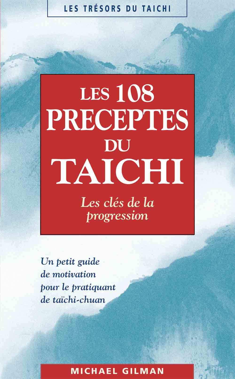 108 PRECEPTES DU TAICHI (LES)