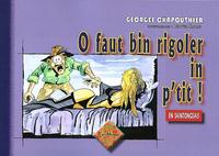 O FAUT BIN RIGOLER IN P'TIT !