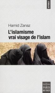 L ISLAMISME VRAI VISAGE DE L ISLAM