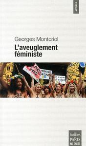 L AVEUGLEMENT FEMINISTE