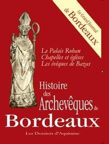 HISTOIRE DES ARCHEVEQUES DE BORDEAUX