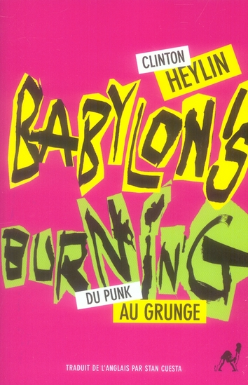 BABYLON'S BURNING [DU PUNK AU GRUNGE]