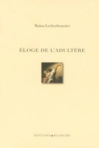 ELOGE DE L ADULTERE