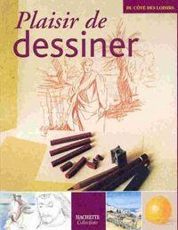 PLAISIR DE DESSINER