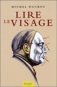 LIRE LE VISAGE