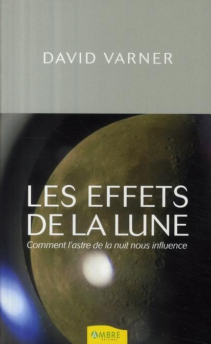 EFFETS DE LA LUNE (LES)