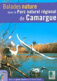 BALADES NATURE DANS LE PARC NATUREL REGIONAL DE CAMARGUE 2006