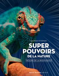 SUPER POUVOIRS DE LA NATURE