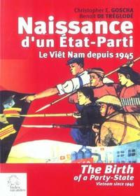 NAISSANCE D'UN ETAT PARTI : LE VIET NAM DEPUIS 1945