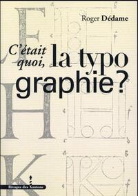 C ETAIT QUOI LA TYPOGRAPHIE