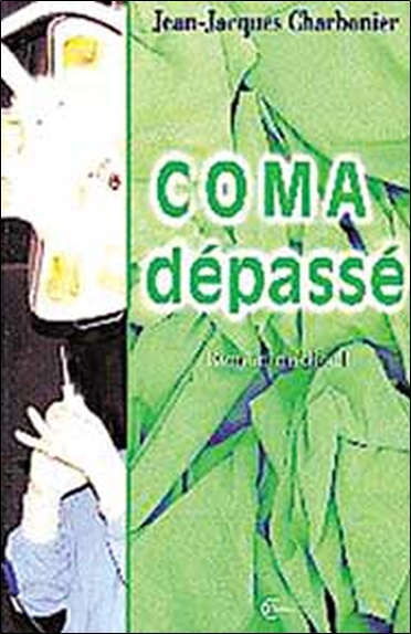 COMA DEPASSE