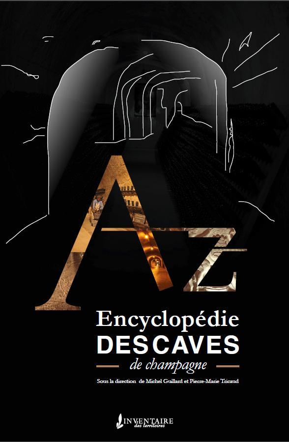ENCYCLOPEDIE DES CAVES DE CHAMPAGNE