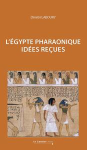 EGYPTE PHARAONIQUE (L')