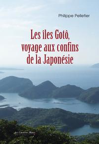 ILES GOTO. VOYAGE AUX CONFINS DE LA JAPONESIE