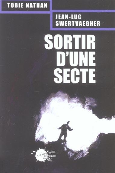SORTIR D'UNE SECTE
