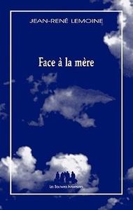 FACE A LA MERE