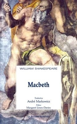 the unrelenting power of deception in william shakespeares macbeth Shakespeare's writings william shakespeare used  in this history, he showed deception and  by examining the men and women of great power in macbeth,.