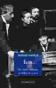 ECRITS 1 (DU THEATRE CLANDESTIN AU THEATRE DE LA MORT)