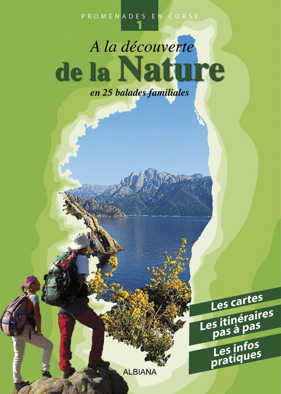 A LA DECOUVERTE DE LA NATURE - EN 25 BALADES FAMILLIALES