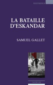 LA BATAILLE D ESKANDAR
