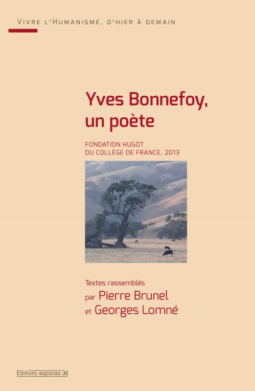 YVES BONNEFOY UN POETE