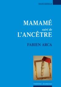 MAMAME / L ANCETRE