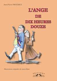L'ANGE DE DIX HEURES DOUZE