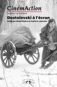 CINEMACTION N 164 DOSTOIEVSKI A L ECRAN OCTOBRE 2017