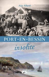 PORT-EN-BESSIN INSOLITE