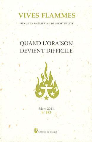 QUAND L ORAISON DEVIENT DIFFICILE