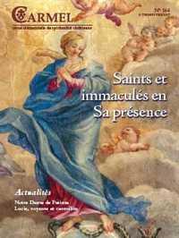 SAINTS ET IMMACULES EN SA PRESENCE, DANS L'AMOUR