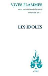VIVES FLAMMES - NUMERO 309 LES IDOLES