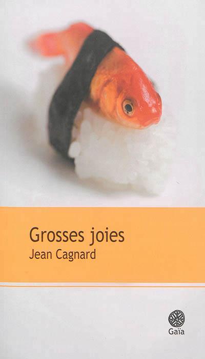 GROSSES JOIES NOUVELLES