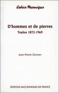 D'HOMMES ET DE PIERRES - TOULON 1872 - 1969